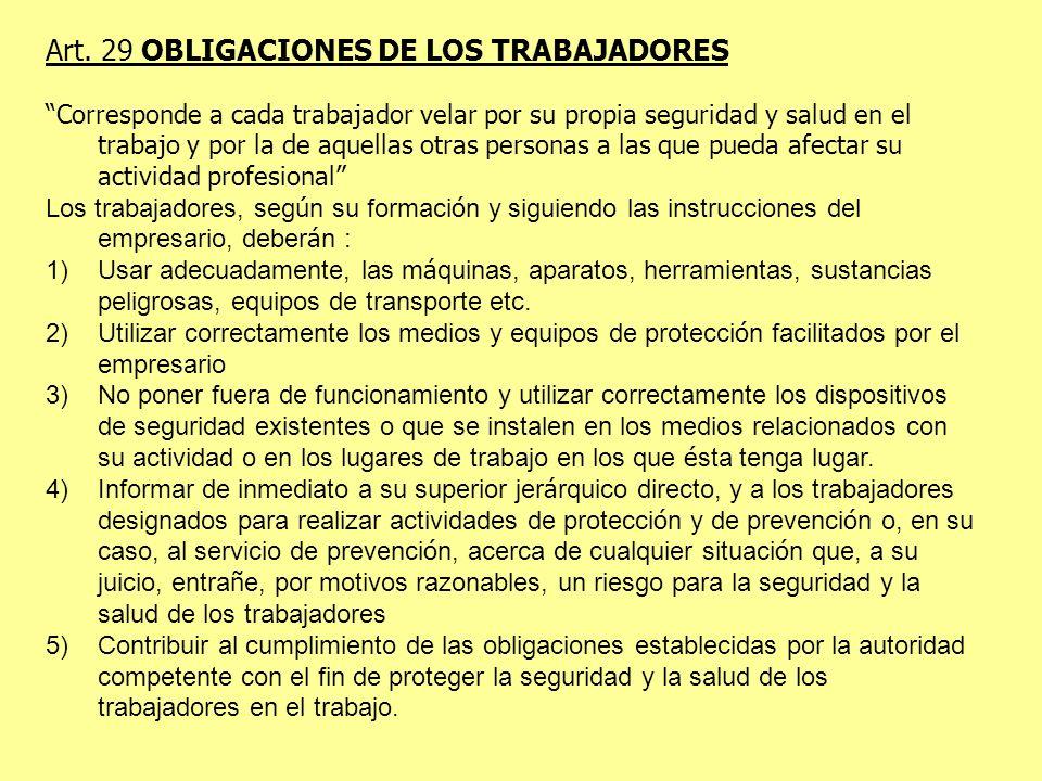 Art. 29 OBLIGACIONES DE LOS TRABAJADORES