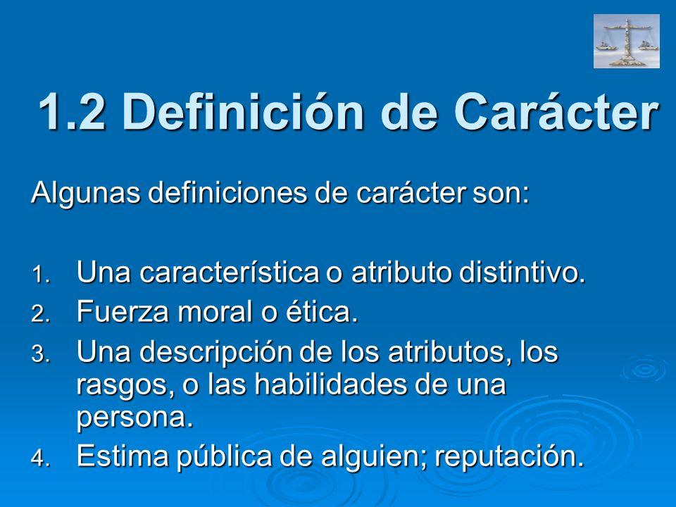 1.2 Definición de Carácter