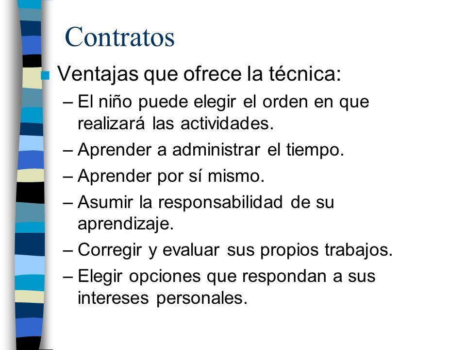 Contratos Ventajas que ofrece la técnica: