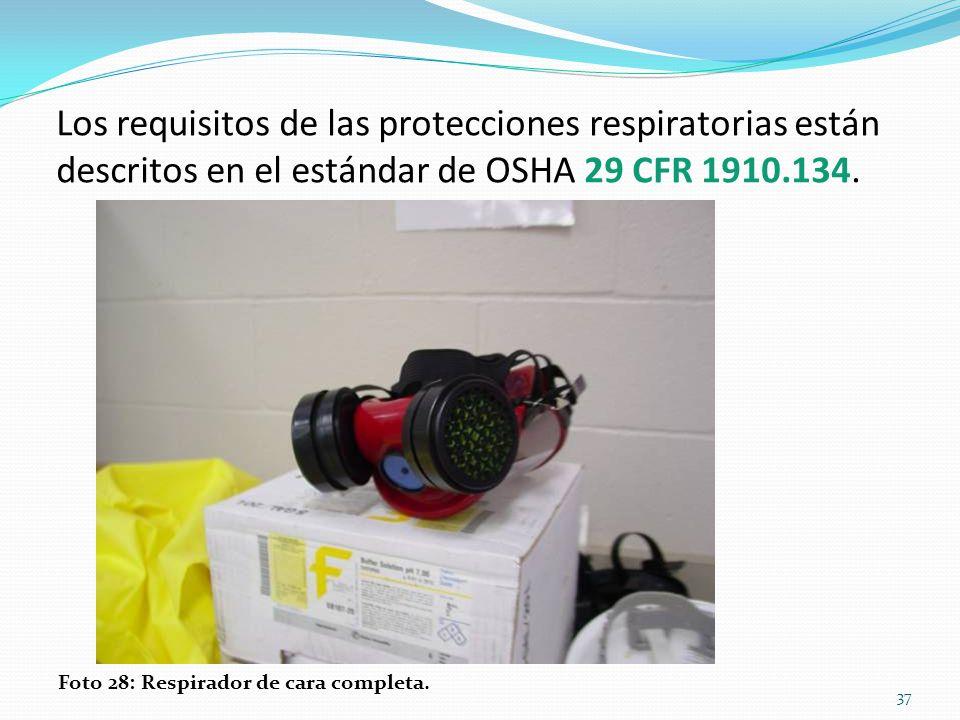Los requisitos de las protecciones respiratorias están descritos en el estándar de OSHA 29 CFR 1910.134.