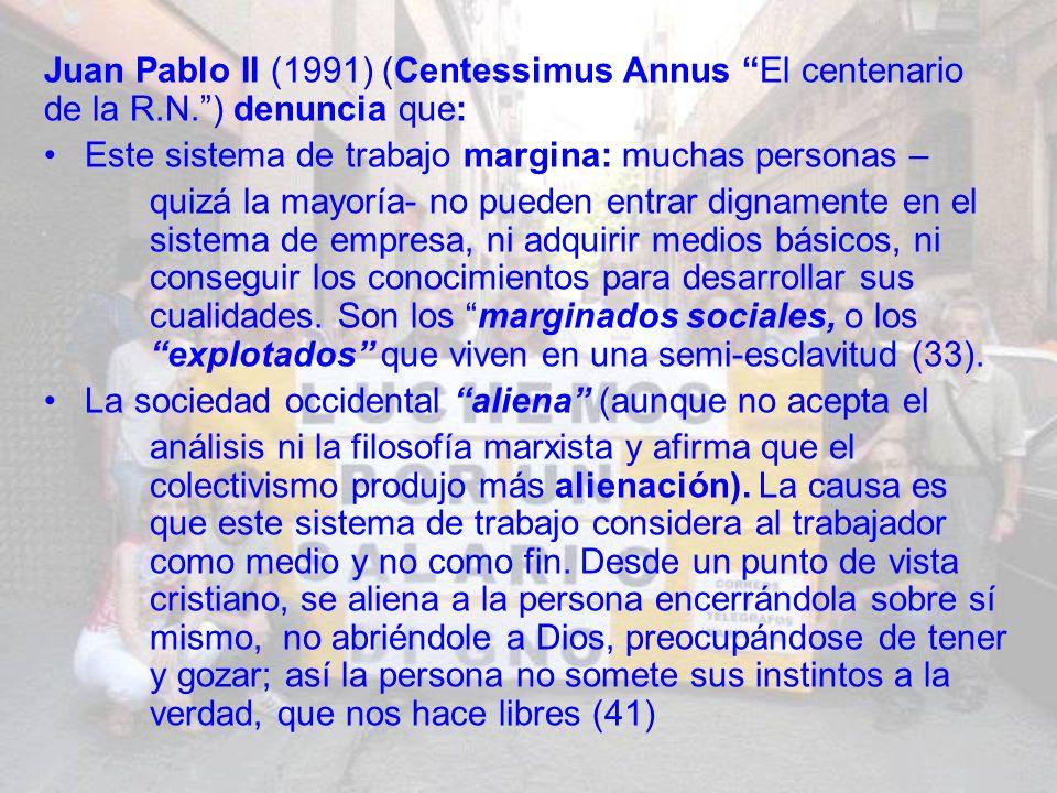 Juan Pablo II (1991) (Centessimus Annus El centenario de la R. N