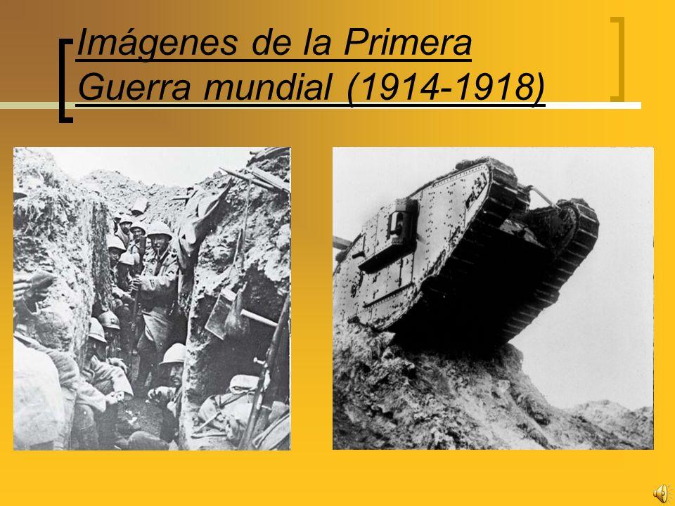 Imágenes de la Primera Guerra mundial (1914-1918)