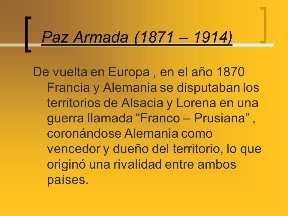 Paz Armada (1871 – 1914)