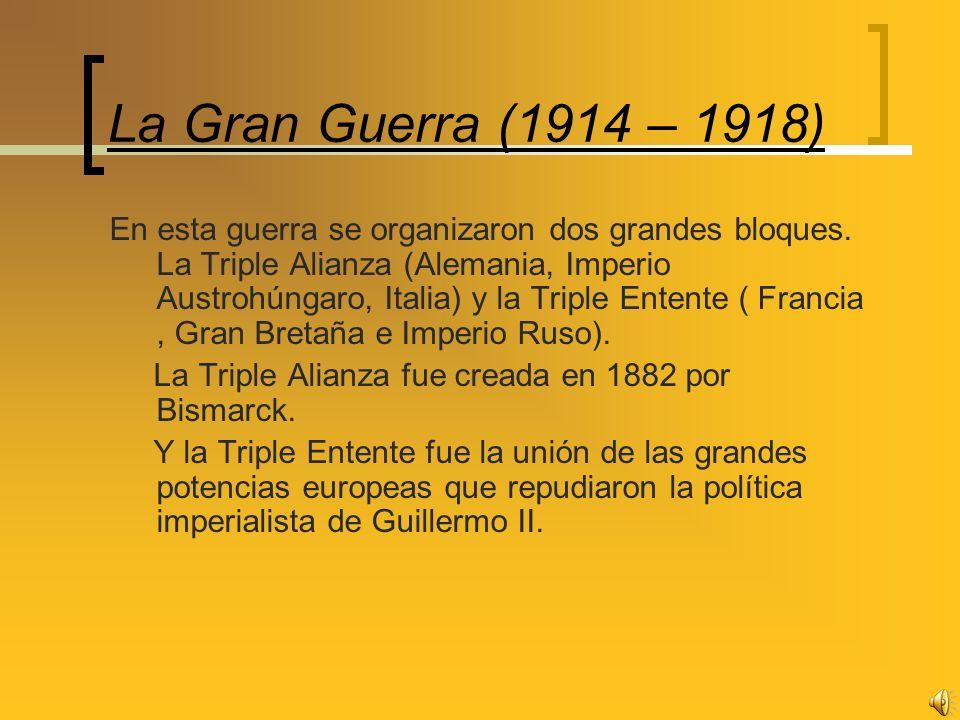 La Gran Guerra (1914 – 1918)