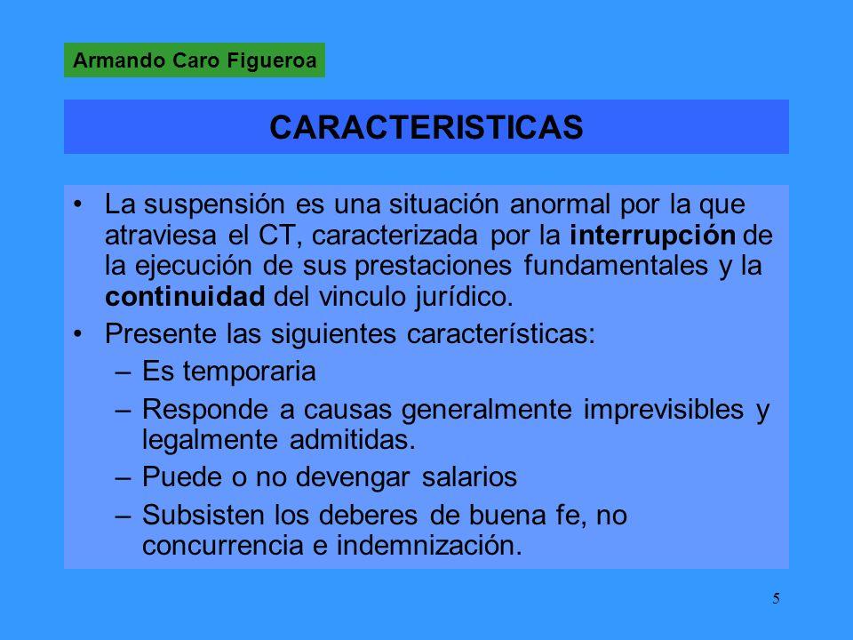 Armando Caro Figueroa CARACTERISTICAS.