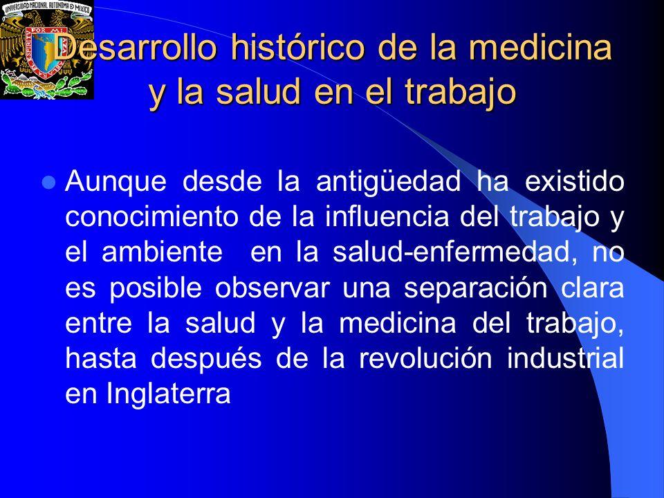 Desarrollo histórico de la medicina y la salud en el trabajo