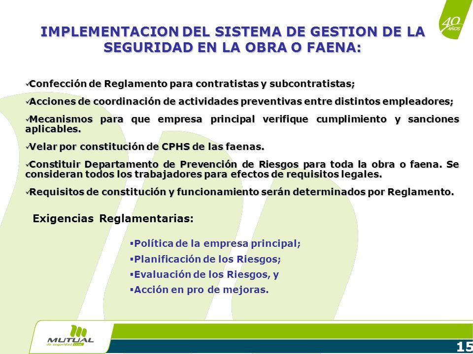 IMPLEMENTACION DEL SISTEMA DE GESTION DE LA SEGURIDAD EN LA OBRA O FAENA: