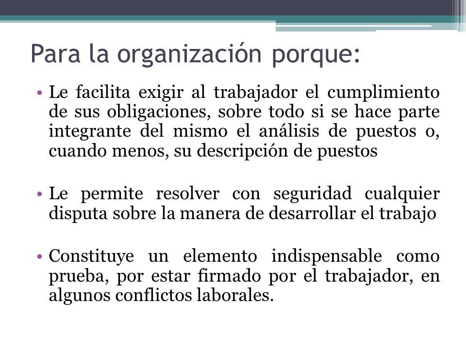 Para la organización porque: