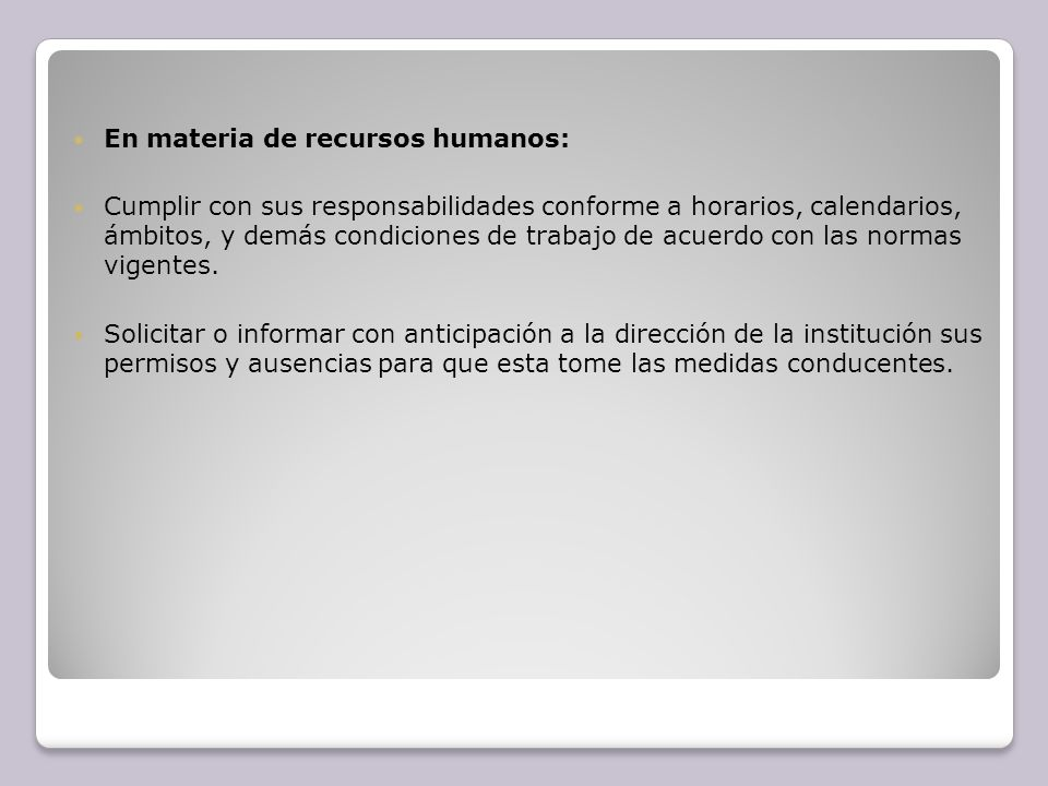 En materia de recursos humanos:
