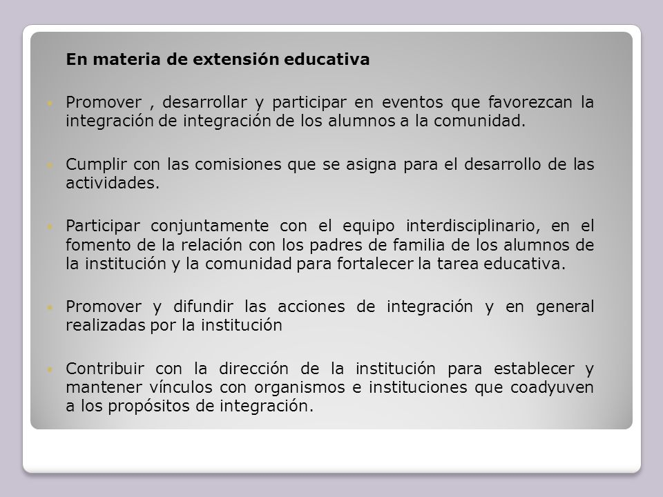 En materia de extensión educativa
