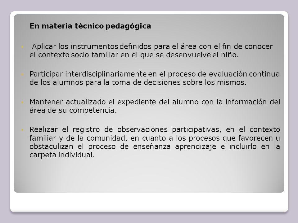 En materia técnico pedagógica