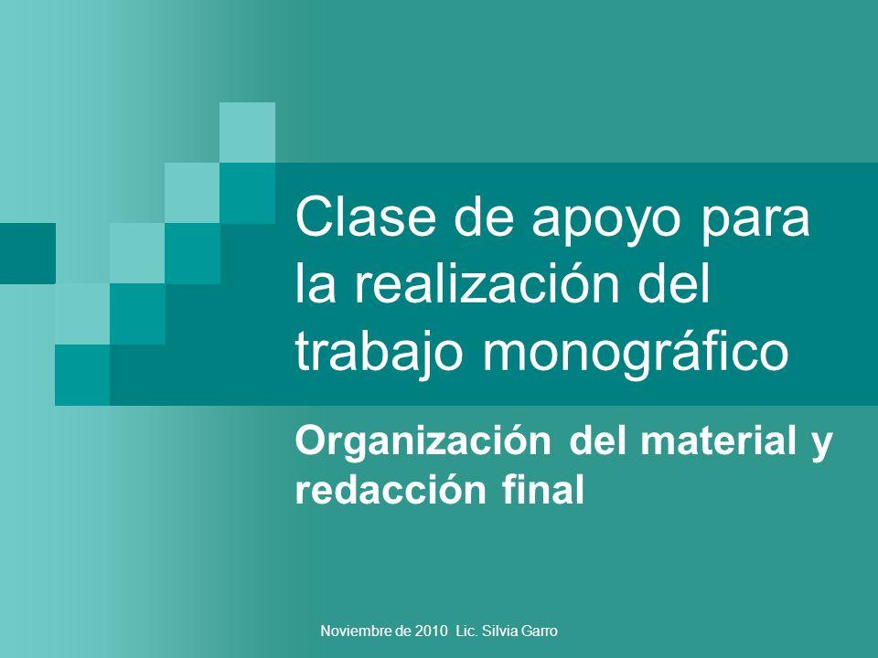 Clase de apoyo para la realización del trabajo monográfico