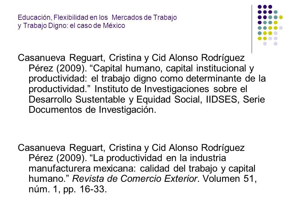 Educación, Flexibilidad en los Mercados de Trabajo y Trabajo Digno: el caso de México