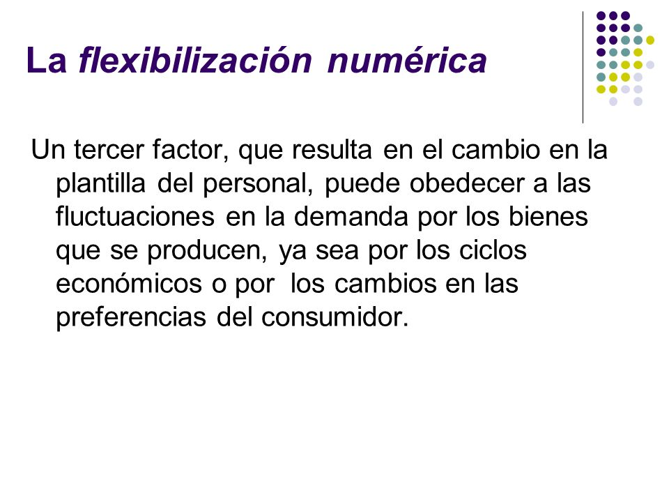 La flexibilización numérica