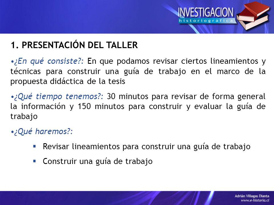 1. PRESENTACIÓN DEL TALLER