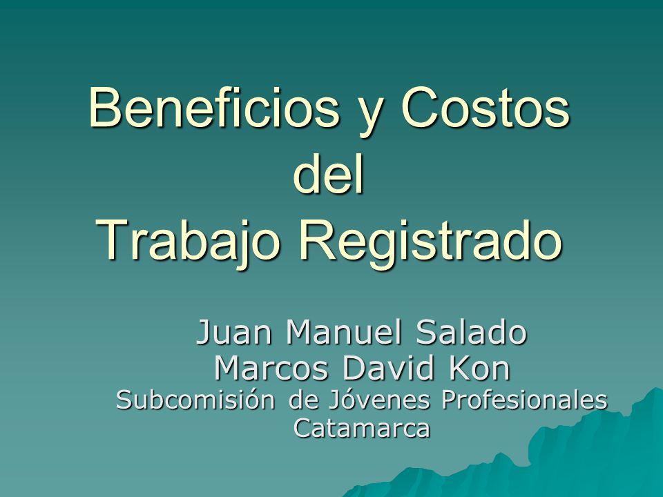 Beneficios y Costos del Trabajo Registrado