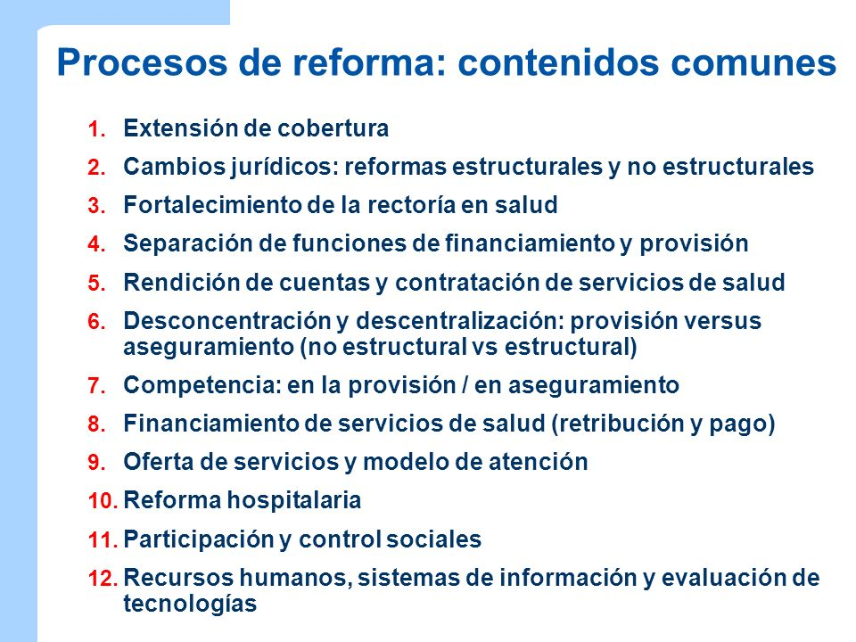 Procesos de reforma: contenidos comunes