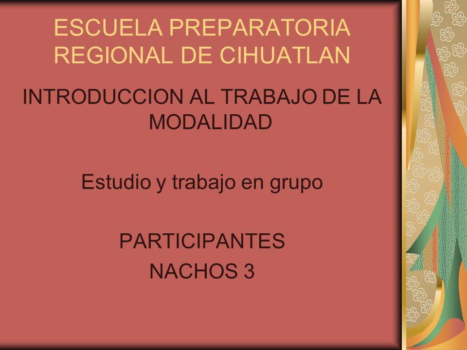 ESCUELA PREPARATORIA REGIONAL DE CIHUATLAN
