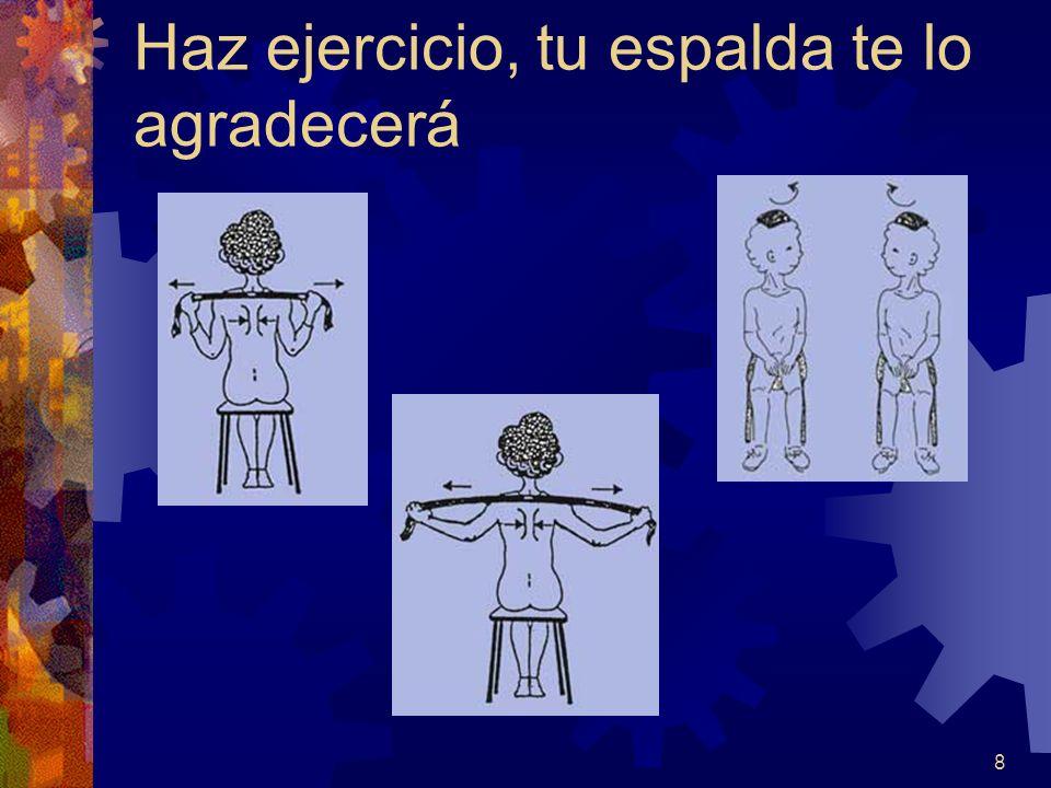 Haz ejercicio, tu espalda te lo agradecerá