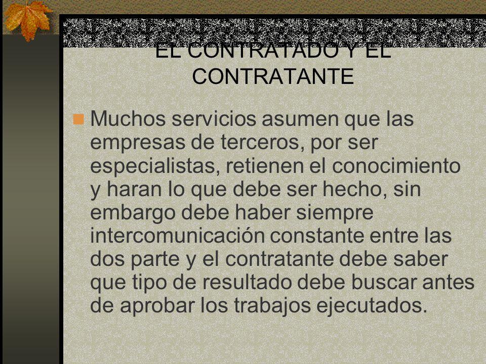 EL CONTRATADO Y EL CONTRATANTE