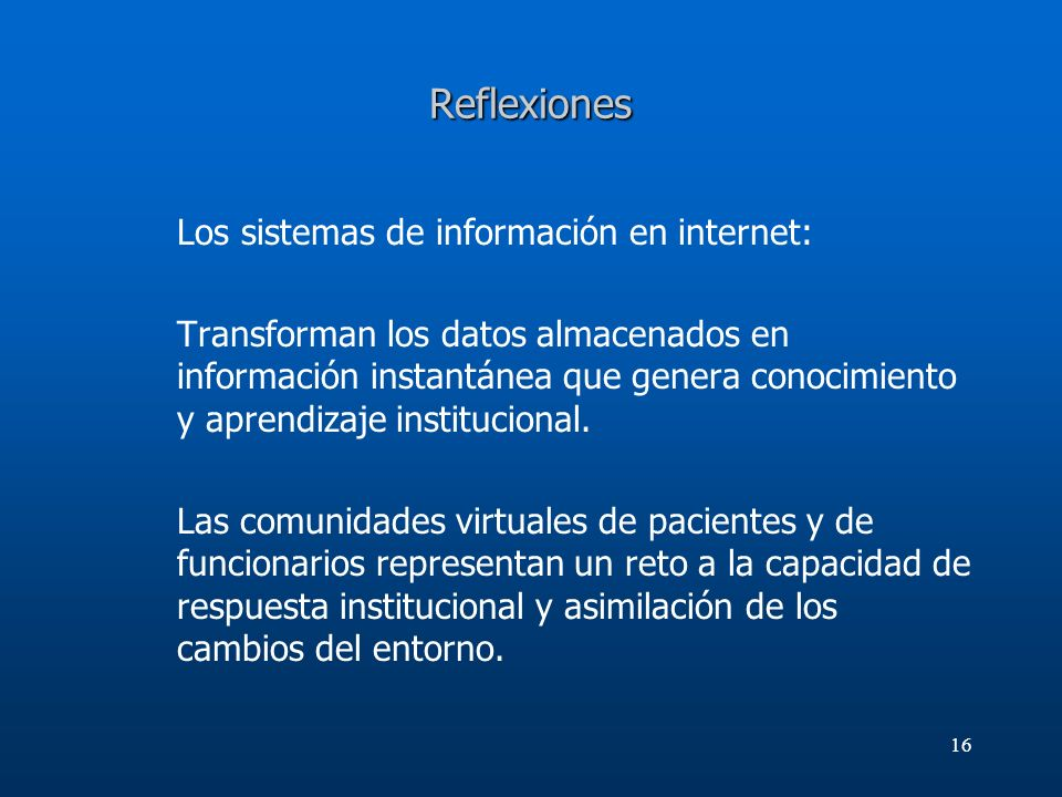 Reflexiones Los sistemas de información en internet: