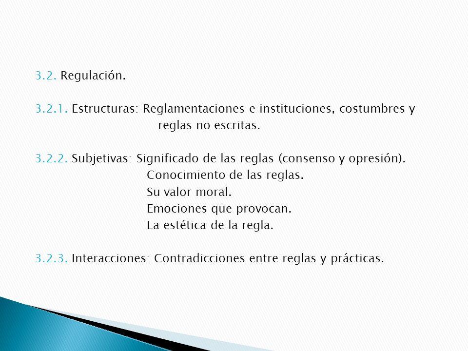 3.2.Regulación. 3.2.1.