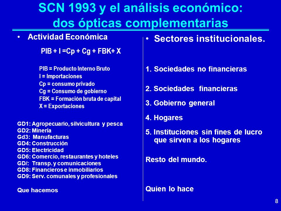 SCN 1993 y el análisis económico: dos ópticas complementarias