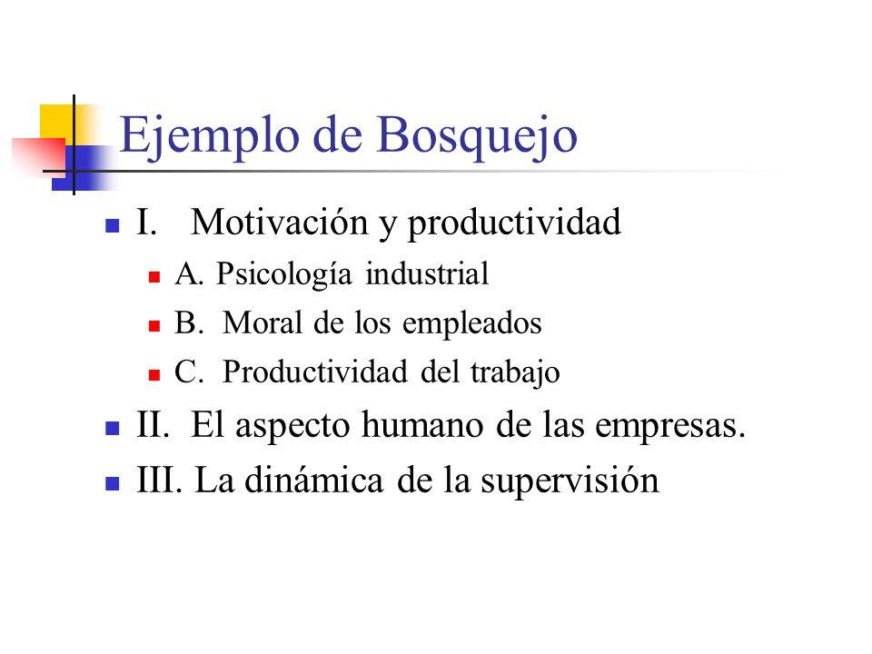 Ejemplo de Bosquejo I. Motivación y productividad