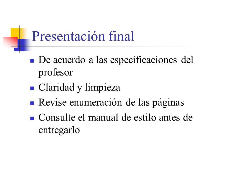 Presentación final De acuerdo a las especificaciones del profesor