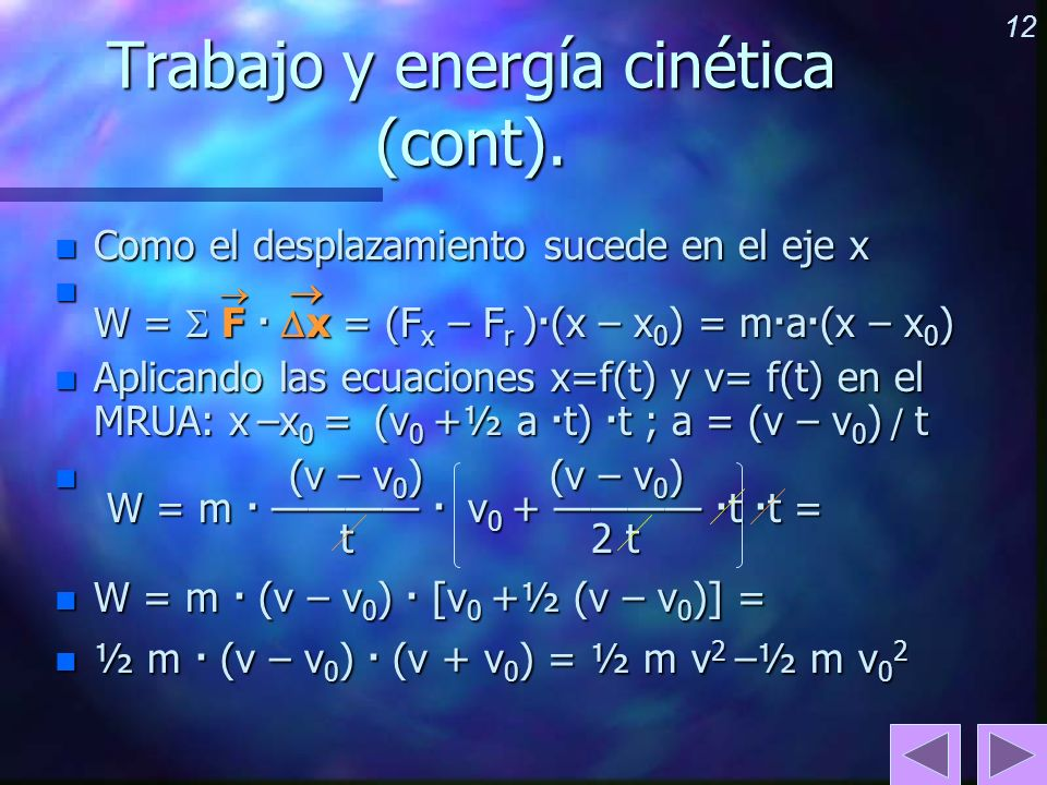 Trabajo y energía cinética (cont).