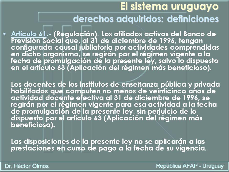 El sistema uruguayo derechos adquiridos: definiciones