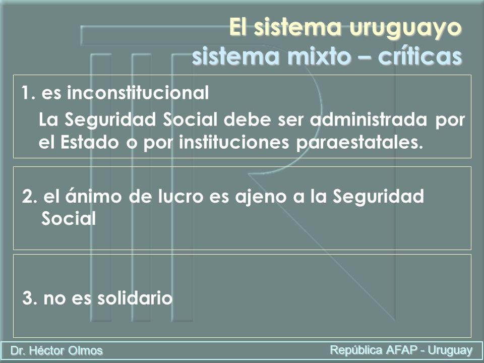 El sistema uruguayo sistema mixto – críticas