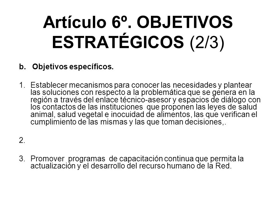 Artículo 6º. OBJETIVOS ESTRATÉGICOS (2/3)