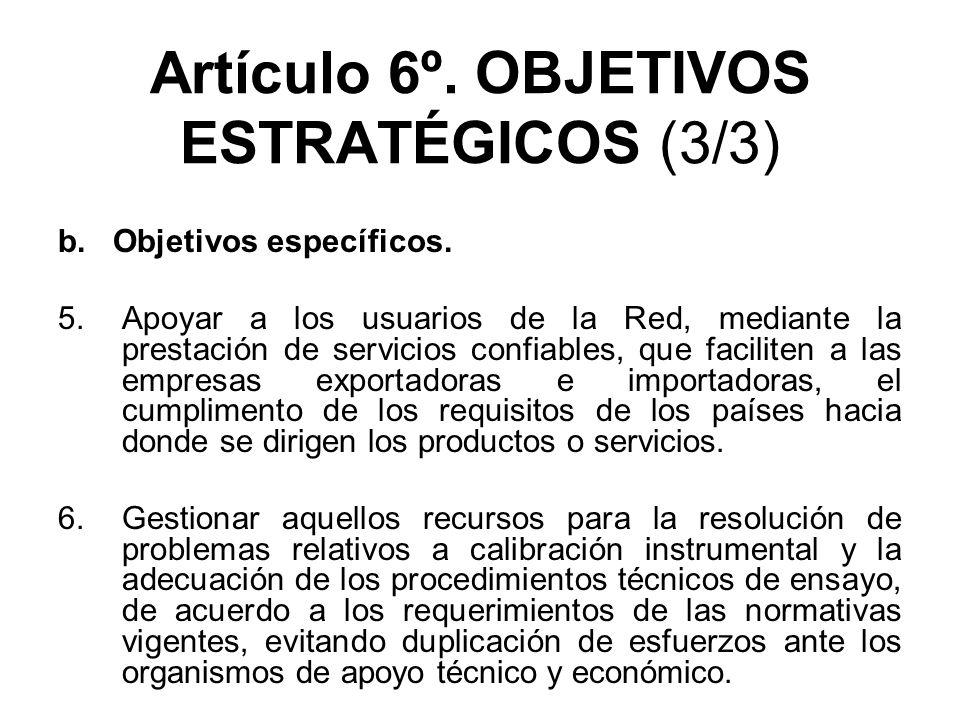 Artículo 6º. OBJETIVOS ESTRATÉGICOS (3/3)