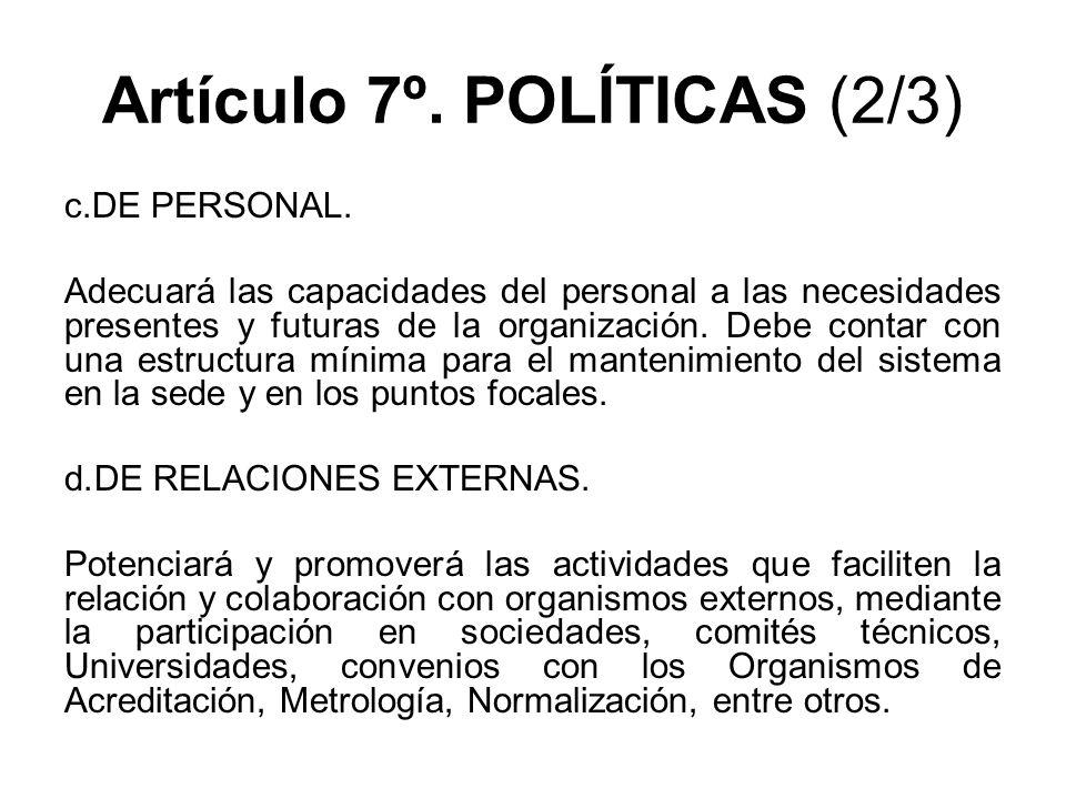 Artículo 7º. POLÍTICAS (2/3)