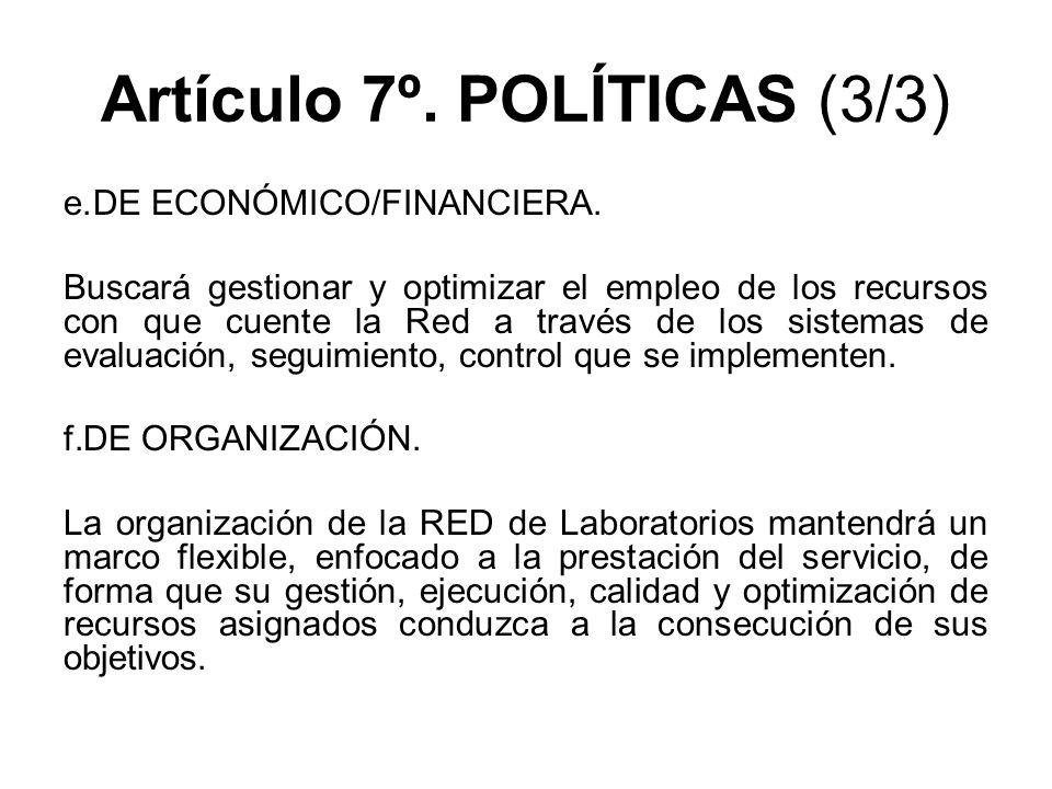 Artículo 7º. POLÍTICAS (3/3)