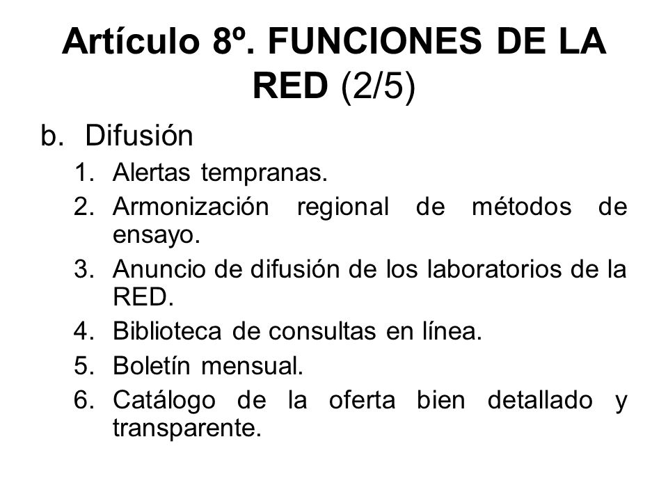 Artículo 8º. FUNCIONES DE LA RED (2/5)