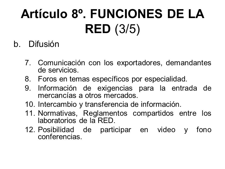 Artículo 8º. FUNCIONES DE LA RED (3/5)