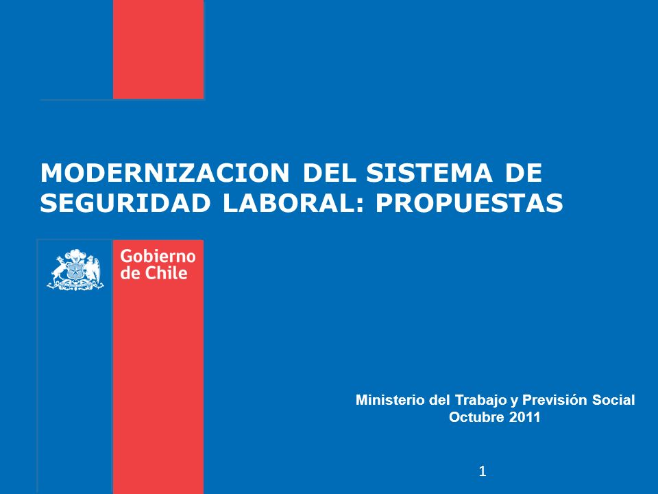 MODERNIZACION DEL SISTEMA DE SEGURIDAD LABORAL: PROPUESTAS