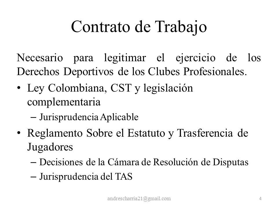 Contrato de TrabajoNecesario para legitimar el ejercicio de los Derechos Deportivos de los Clubes Profesionales.