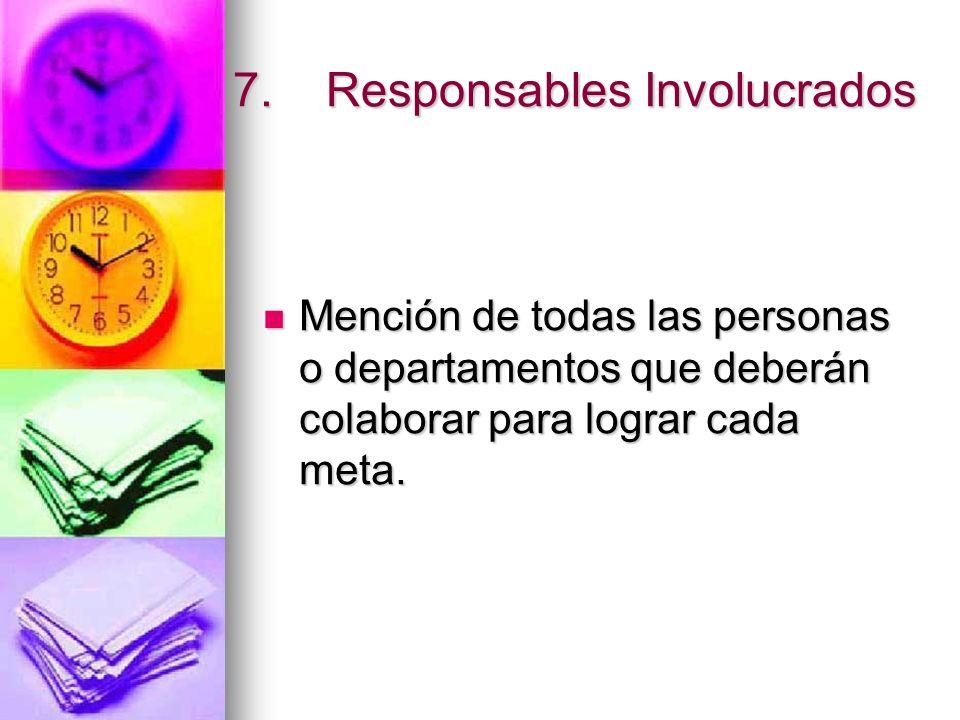 7. Responsables Involucrados