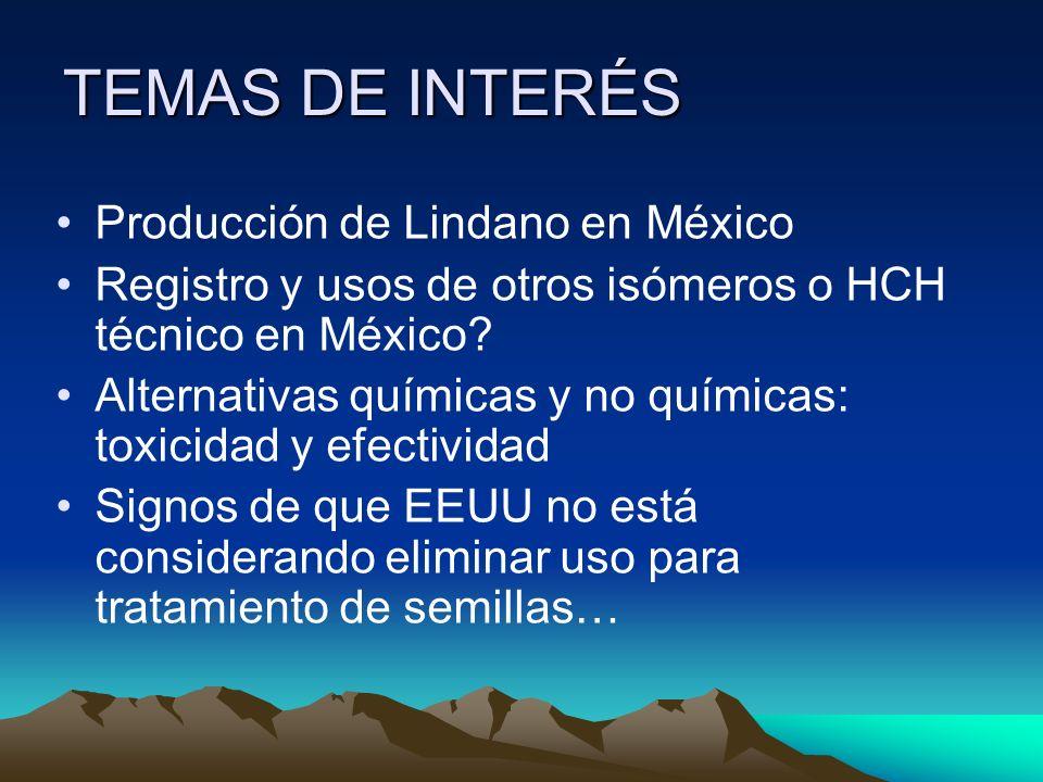 TEMAS DE INTERÉS Producción de Lindano en México