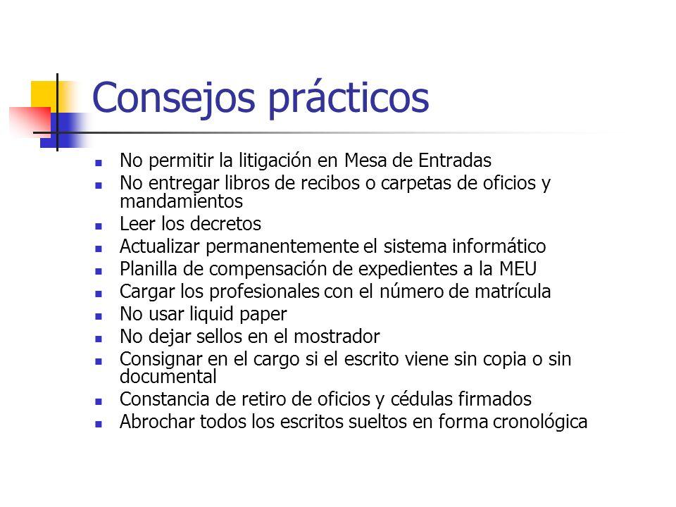 Consejos prácticos No permitir la litigación en Mesa de Entradas