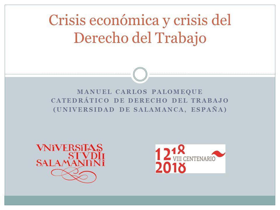 Crisis económica y crisis del Derecho del Trabajo
