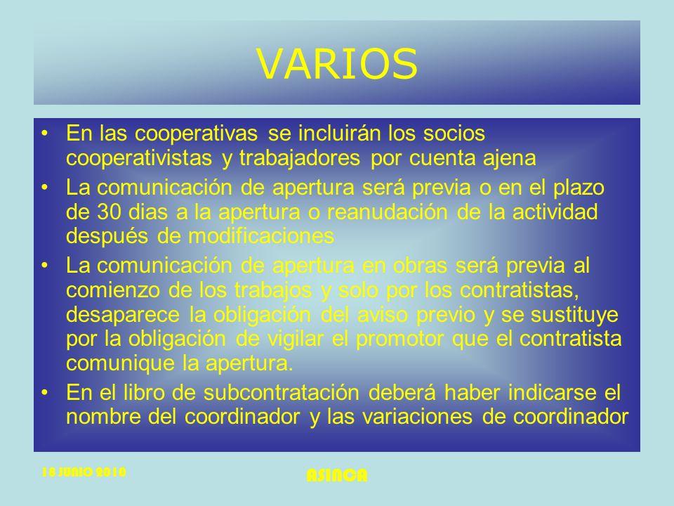 VARIOS En las cooperativas se incluirán los socios cooperativistas y trabajadores por cuenta ajena.
