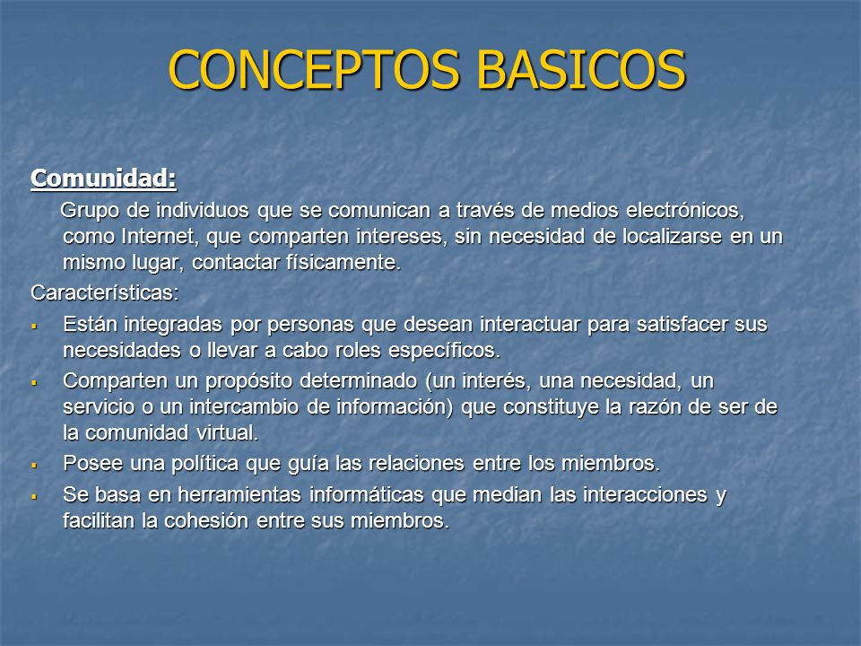 CONCEPTOS BASICOS Comunidad:
