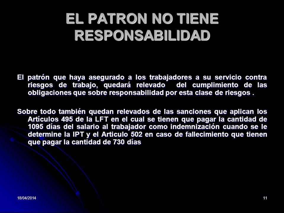 EL PATRON NO TIENE RESPONSABILIDAD