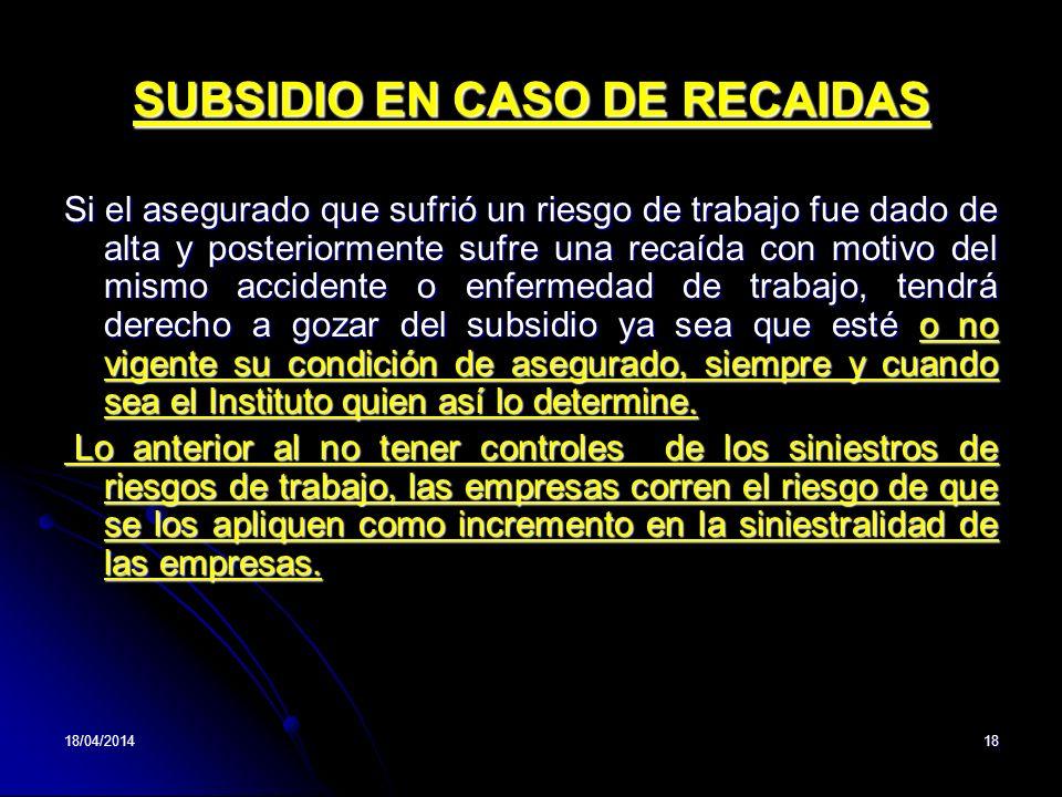 SUBSIDIO EN CASO DE RECAIDAS