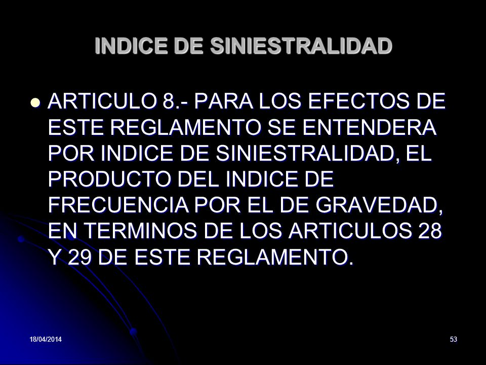 INDICE DE SINIESTRALIDAD