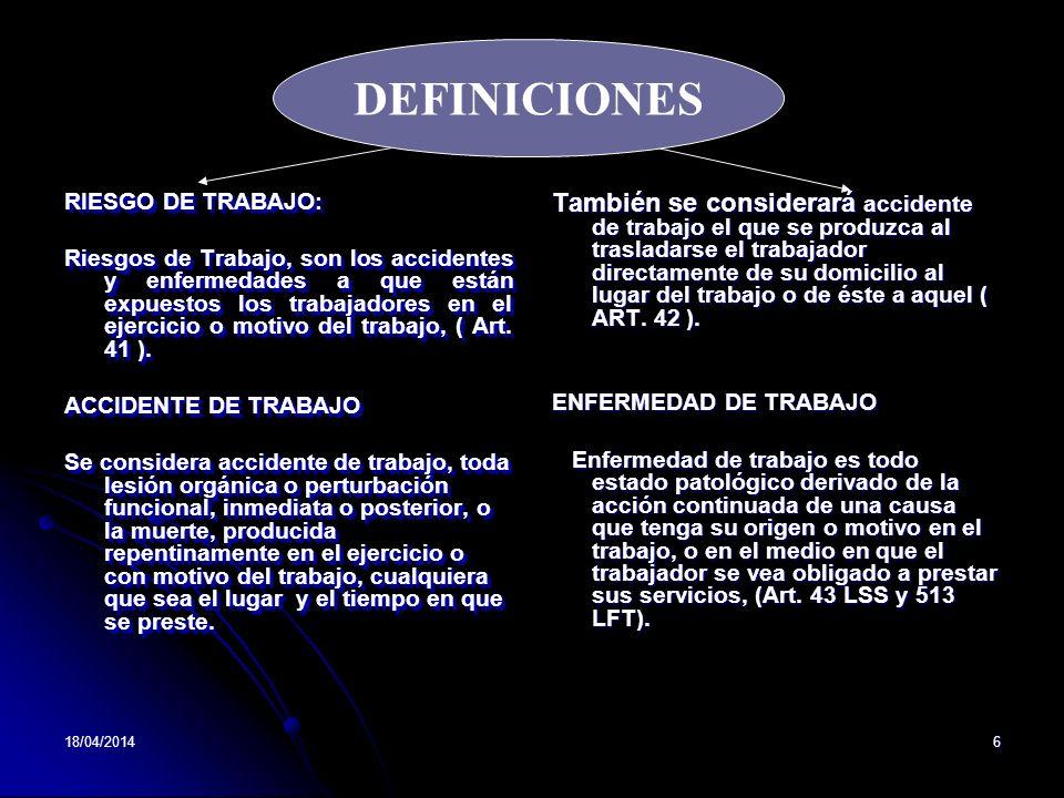 DEFINICIONES RIESGO DE TRABAJO: